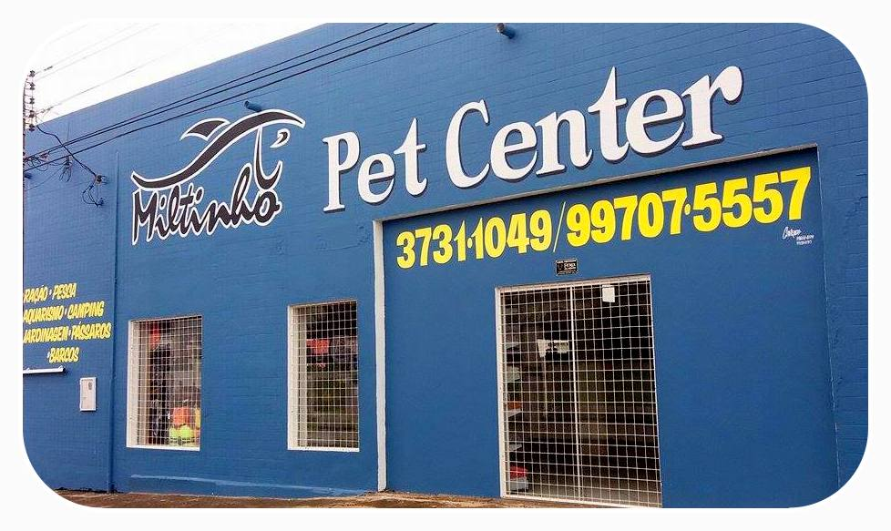 Miltinho Pet Center